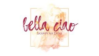 Škampi na Žaru - Bella Ciao (Diego Moreno cover)
