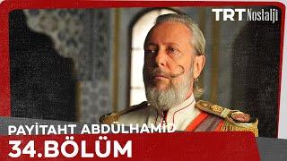 Payitaht Abdülhamid 34. Bölüm