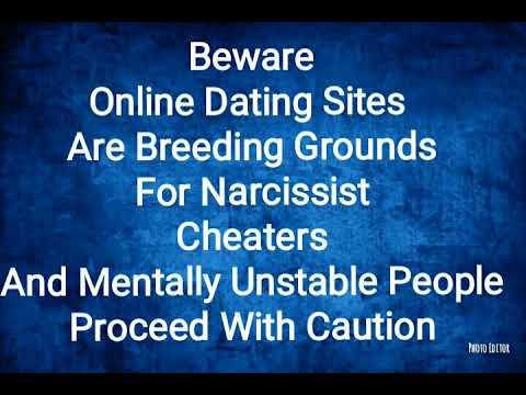 Beware Narcissist and Toxic People Love Online Dating Sites To Find New Targets