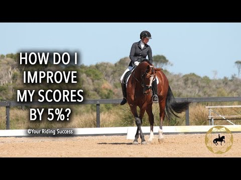 How Do I Improve My Dressage Scores By 5%? - Dressage Mastery TV Ep195
