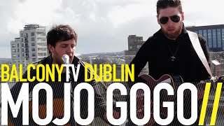 MOJO GOGO - JULIE (STAY CALM LYDIA) (BalconyTV)