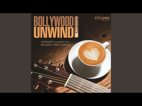 Tu Tu Hai Wohi (The Unwind Mix)