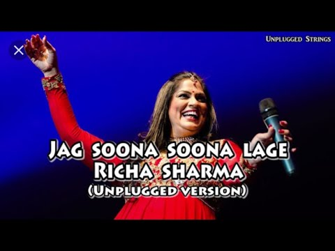 Jag Soona Soona Lage || Richa Sharma || Unplugged Version || Lyrical Video || Om Shanti Om ||
