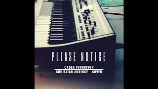Please Notice - Christian Akridge (Cover)