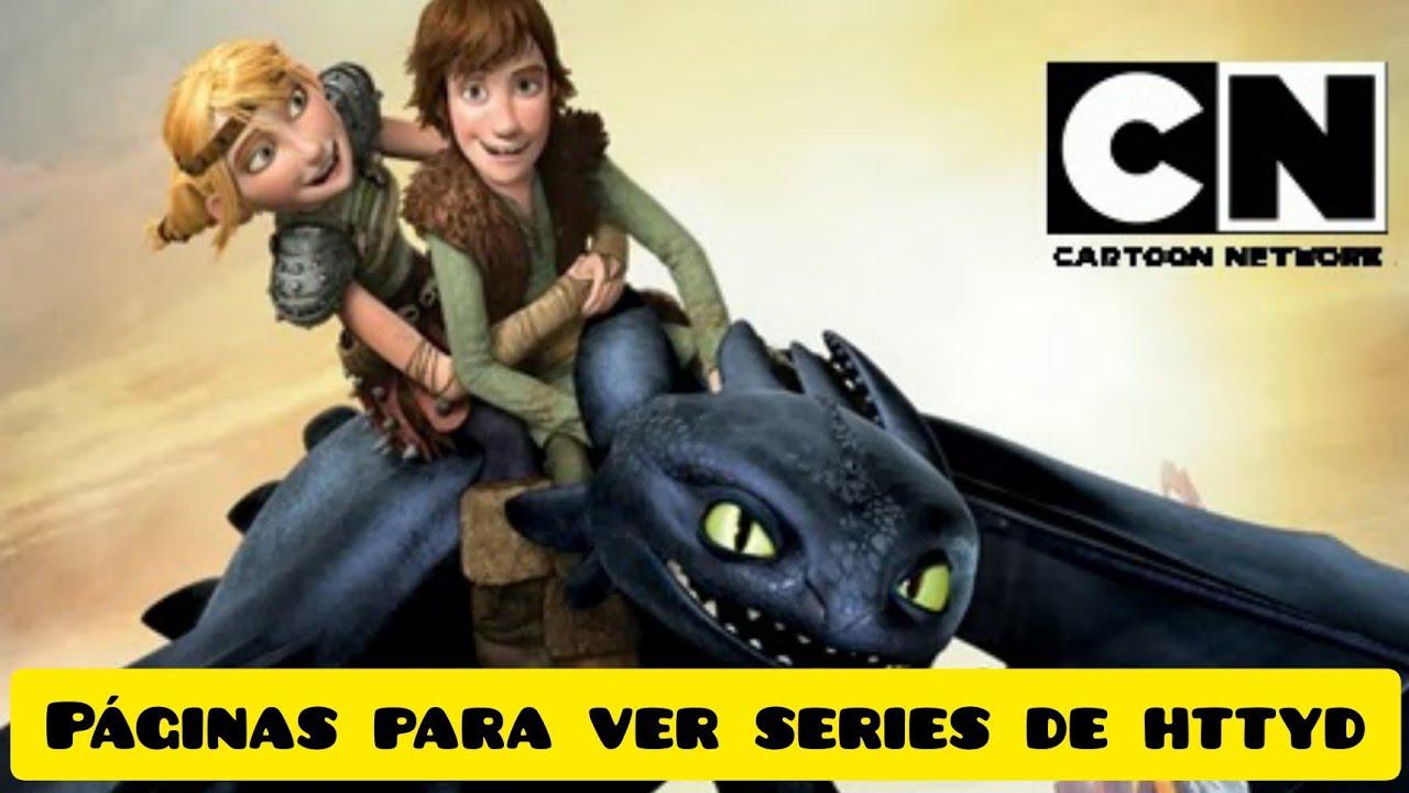 Paginas para ver Series de Como Entrenar a tu Dragon ( Resubido )