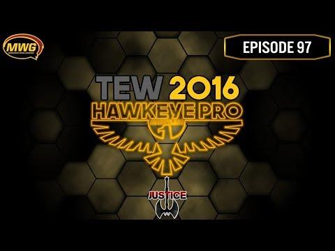 MWG -- TEW 2016 -- Hawkeye Pro Wrestling, Episode 97