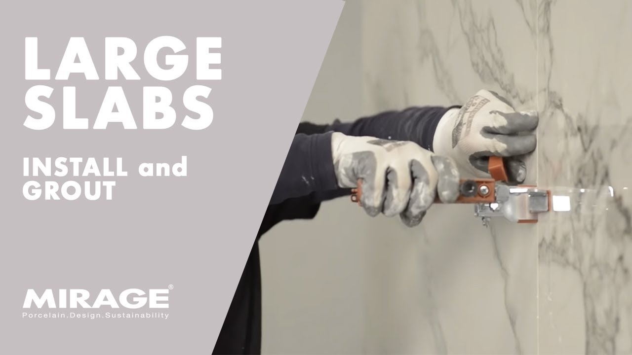 large size slabs tutorials 2 install and grout
