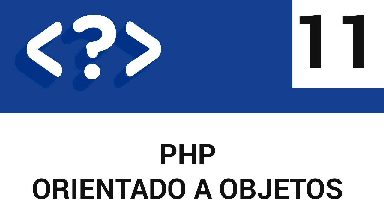 11.- PHP Orientado a Objetos - Traits