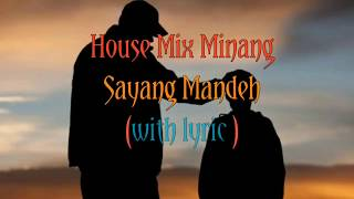 House Musik Minang Sendu || Sayang mandeh (with lyric) || Spectrum equalizer #anakdilam