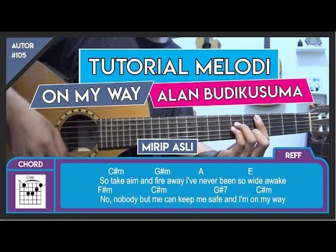 Tutorial Gitar (ON MY WAY - ALAN WALKER) VERSI ASLI LENGKAP!