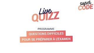 Code de la Route : Questions difficiles pour se préparer à l'examen en LIVE (15 février 2018)