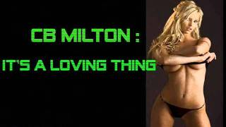 cb milton it s a loving thing airplay edit