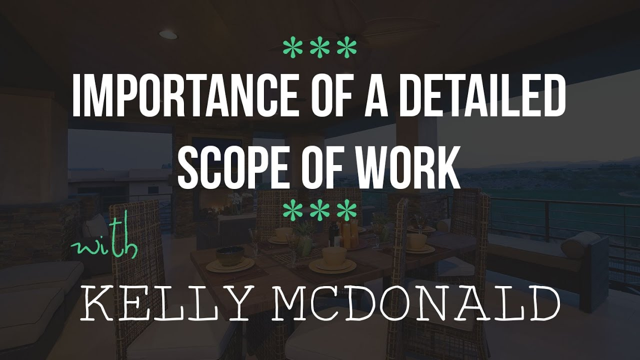 Importance Of A Detailed Scope Work