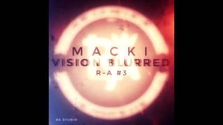 Macki - Vision Blurred  ( Rap Académie Round 3 )