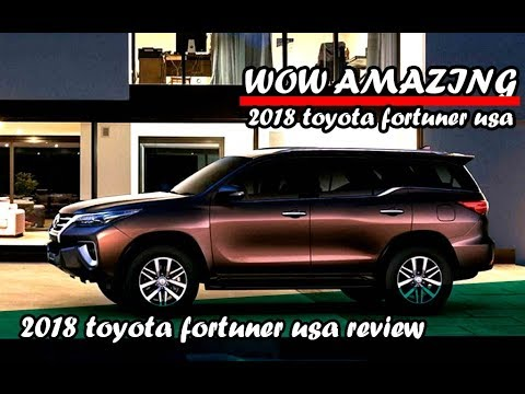 2018 Toyota Fortuner Usa Youtube