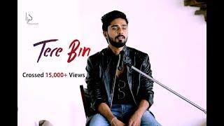 vuclip Tere Bin   Ft. Pragyaan Ameta & Pratiksha Dave - Music Videos HD 2016