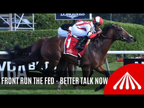 Front Run the Fed - 2019 - The Better Talk Now Stakes