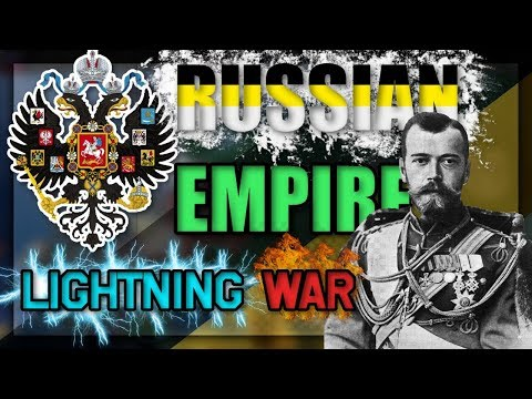 HOI4: RUSSIAN IMPERIAL LIGHTNING WAR (Elite)