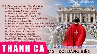 Thánh Ca Chọn Lọc 3 - Đời Dâng Hiến