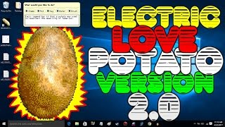 Electric Love Potato (Two Point OH!) - Let's Try It (Desktop Friend)