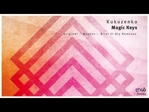 Kukuzenko - Magic Keys (Maglev Remix) [PHW264]
