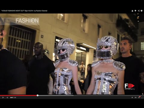 """VOGUE FASHION'S NIGHT OUT MILANO"" Sept 16 2014 by Fashion Channel"