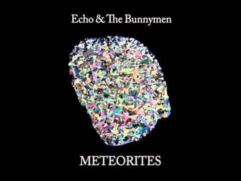 Echo And The Bunnymen- Meteorites full album