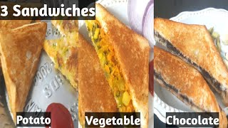 3 Types of sandwiches/Chocolate Sandwich/Vegetable sandwich/Potato sandwich/Easy Evening snacks/