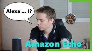 Je teste l'Amazon Echo et Alexa (en français) l'assistant personnel d'Amazon