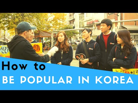 How to Be Popular in Korea