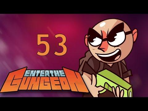 Enter the Gungeon - Northernlion Plays - Episode 53 [Afterwards]