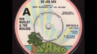 """So Jah Seh"" - Bob Marley & The Wailers 