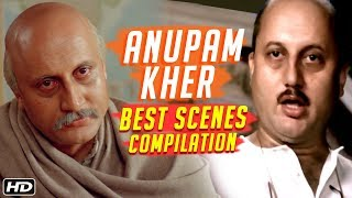 Happy Birthday Anupam Kher | Anupam Kher Best Scenes | Hum Aapke Hain Koun, Vivah & Saaransh