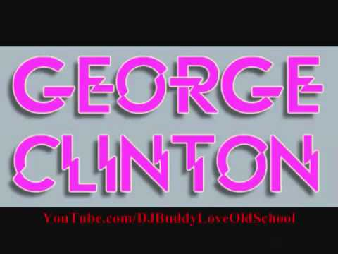 George Clinton Atomic Dog Original Extended Version 1982