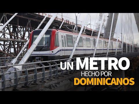 Un metro hecho por dominicanos