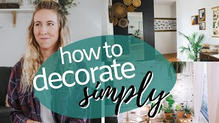 How To Decorate Simply // Minimal And Simple Home Decor // Minimal And Cozy Home Decor