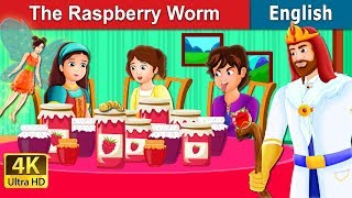 The Raspberry Worm Story  Stories for Teenagers  English Fairy Tales