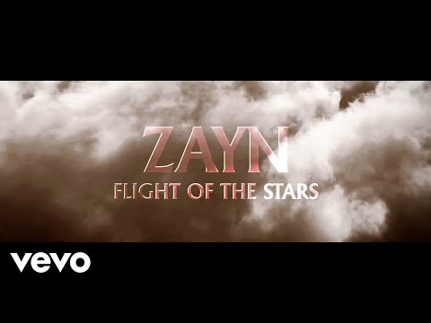 ZAYN – Flight Of The Stars