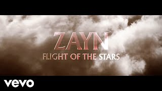 ZAYN Flight Of The Stars (Audio)