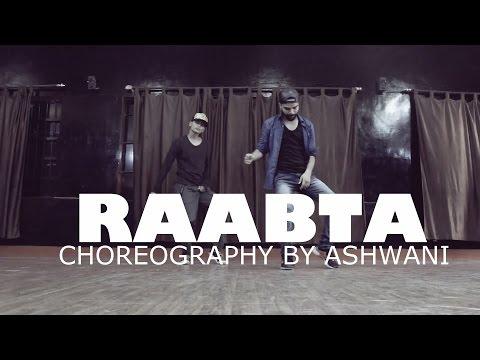 Raabta Title Song | Choreography by ashwani