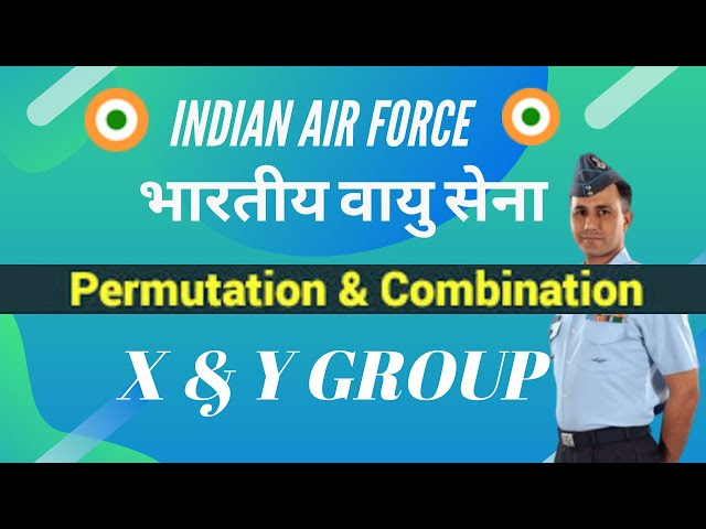 Permutations and Combinations Part 1 Airforce X Group Airmen