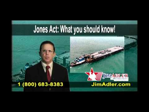 Jim Adler explains how Jones Act helps injured maritime workers