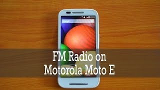 FM Radio on Moto E