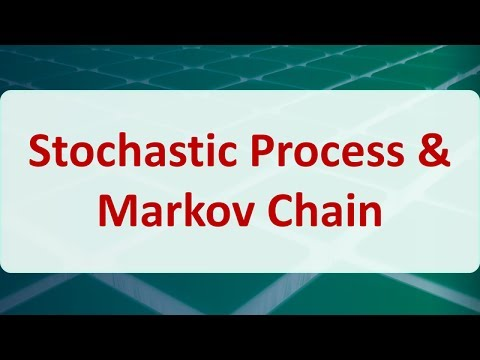Operations Research 13A: Stochastic Process & Markov Chain