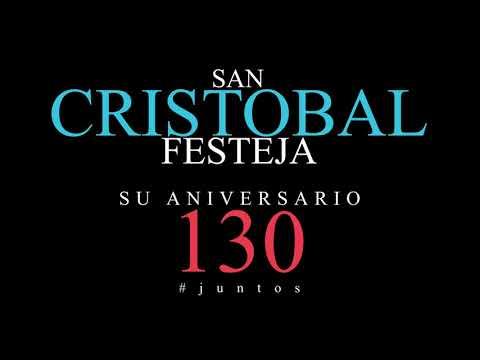 130 Aniversario de San Cristóbal