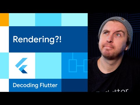 Rendering?! | Decoding Flutter