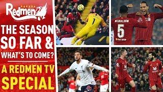 The Season so Far & What's to Come?   A Redmen TV Special