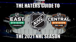 The Haters Guide to the 2021 NHL Season: East and Central Edition