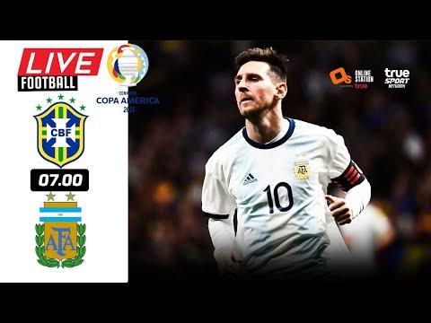 🔴 LIVE FOOTBALL : อาร์เจนติน่า 1-0 บราซิล นัดชิงชนะเลิศ โคปา อเมริกา 2021  บอลสดพากย์ไทย 11-7-64