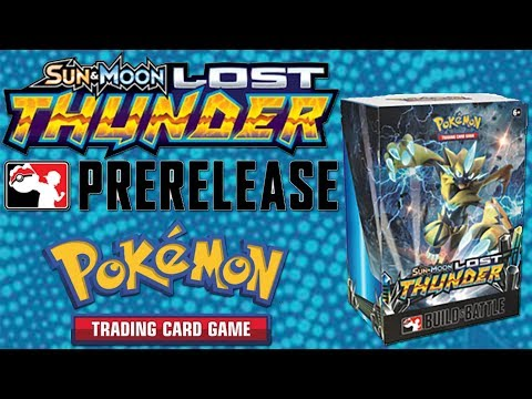 Pokemon Lost Thunder Prerelease Build and Battle Kit Opening!